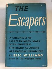 The Escapers by Eric Williams Hardback Dust Jacket 1953 Good Condition