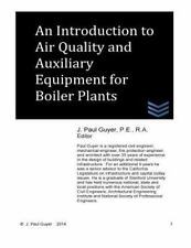 An Introduction to Air Quality and Auxiliary Equipment for Boiler Plants by...