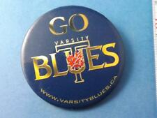 UNIVERSITY TORONTO VARSITY BLUES FOOTBALL HOCKEY SOCCER SWIMMING TEAM BUTTON