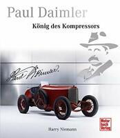 Paul Daimler: König des Kompressors von Harry Niemann (gebundene Ausgabe)