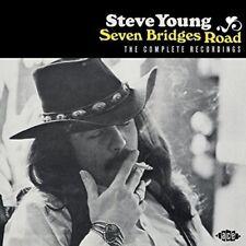 STEVE YOUNG - SEVEN BRIDGES ROAD: THE COMPLETE RECORDINGS   CD NEW+