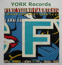 """FINE YOUNG CANNIBALS - I'm Not The Man I Used To Be - Ex Con 7"""" Single LON 244"""
