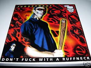 Juggernaut -Don't Fuck With A Ruffneck WHITE vinyl rare