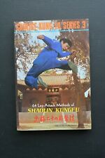 Chinese Series 3 Kungfu: 64 Leg- Attack Methods of Shaolin Kungfu