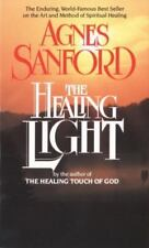 The Healing Light: The Enduring, World-Famous Best Seller on the Art and Method