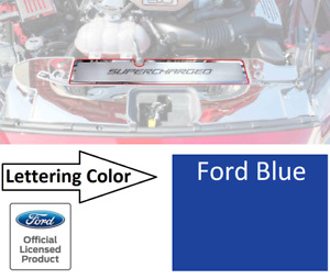Radiator Cover Trim Plate SUPERCHARGED Ford Blue Letters for 2015-17 Mustang GT