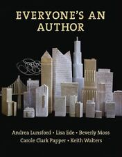 Everyone's an Author by Lisa Ede, Carole Clark Papper, Andrea A. Lunsford,...