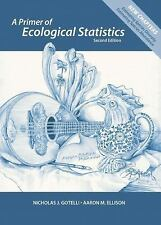 A Primer of Ecological Statistics by Nicholas J. Gotelli (2013, Paperback,...