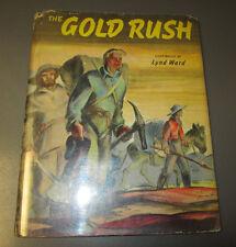 1944 The Gold Rush by Lynd Ward Hc/Dj 32 pgs Vg+