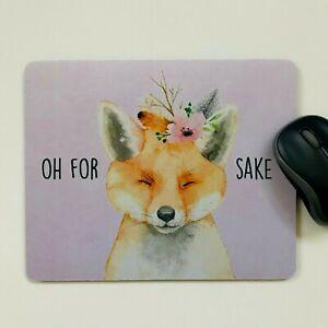Computer Mouse Mat,Pad laptop desktop office Fox Sake made in UK choose size
