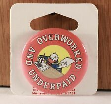 "1988 The Walt Disney Company ""Overworked and Under Paid"" Donald Duck 1 3/4 In. P"