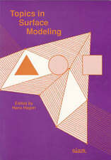 NEW Topics in Surface Modeling (Geometric Design Publications)