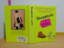 Shopaholic & Sister by Sophie Kinsella (2004, Hardcover)