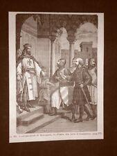 Stampa del 1888 L'Imperatore Costantino riceve l'ambasciatore di Berengario