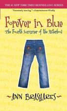 Sisterhood of the Traveling Pants: Forever in Blue : The Fourth Summer of the Si