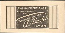 LYON BASTEL TAPISSIER DECORATEUR PETITE PUBLICITE 1911