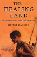 The Healing Land: The Bushmen and the Kalahari Desert-ExLibrary