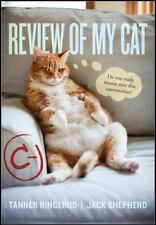 New - Review of My Cat by Ringerud, Tanner; Shepherd, Jack