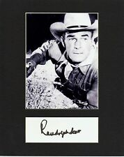 RANDOLPH SCOTT  CUSTOM 8 by 10 MATTED REPRINT PHOTO & REPRINT  AUTOGRAPH