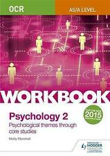 OCR Psychology for A Level Workbook 2: Component 2: Core Studies and...