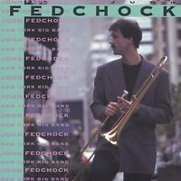 New York Big Band FEDCHOCK,JOHN Audio CD