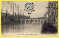 cpa 77 - MELUN (Seine et Marne) PONT de l'Ancien CHÂTELET