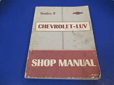 1979 Chevrolet-LUV Series 9 Shop Manual ST 351-79 Sections 0-15, Soft Cover