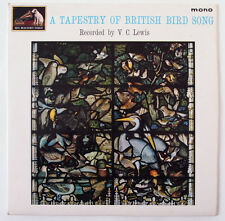 A TAPESTRY OF BRITISH BIRD SONG / RECORDED BY V. C. LEWIS / HMV 1964 MONO
