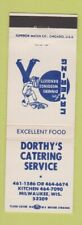 Matchbook Cover - Dorthy's Catering Restaurant Milwaukee Wi