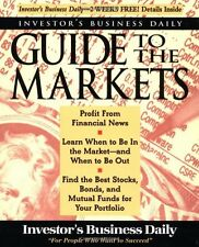 Investors Business Daily Guide to the Markets by Investors Business Daily