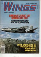 Wings Airplane Magazine  June 1999 North American  XB-45 Boeing XB-47 Martin XB
