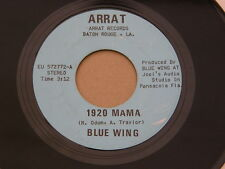 "BLUE WING 1920 MAMA ARRAT orig US GARAGE HARD SOUTHERN ROCK PSYCH 7"" 45"