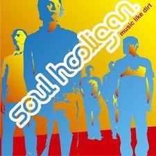 Music Like Dirt Soul Hooligan MUSIC CD