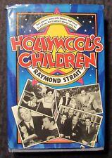 1982 HOLLYWOOD'S CHILDREN by Raymond Strait HC/DJ VG-/GD+ St Martin's