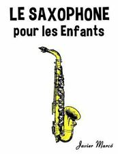 Le Saxophone Pour les Enfants : Chants de Noël, Musique Classique, Comptines,...
