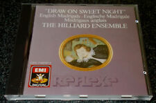 DRAW ON SWEET NIGHT-ENGLISH MADRIGALS-EMI CD 1988-1st ISSUE-HILLIARD ENSEMBLE
