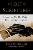Lost Scriptures : Books That Did Not Make It Into The New Testament, Paperbac...