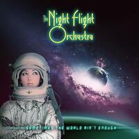 The Night Flight Orchestra Sometimes World Ain'T Enough (2018) CD Neu / Verpackt