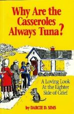 Why Are the Casseroles Always Tuna A Loving Look at the Lighter Side