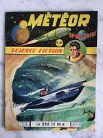 Météor Spoutnik Science Fiction La terre est folle n°90 1960