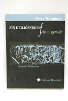 Vorzugsausgabe Ein Heiligenbild fein ausgemalt Grafik Bernhard Hollemann 152/400