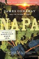 Napa: The Story of an American Eden by Conaway, James , Paperback