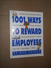 1001 Ways To Reward Employees By Bob Nelson (1994, Paperback, Illustrated)