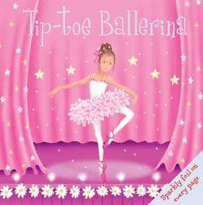 Sparkly Padded: Tip-toe Ballerina,Igloo Books Ltd