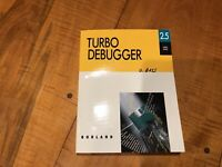 VINTAGE BORLAND TURBO Debugger  2.5 USER'S  GUIDE 1991 DOS Computer Manual  BOOK