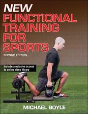 New Functional Training for Sports 2nd Edition by Michael Boyle (2016,...