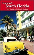 Frommer's South Florida: With the Best of Miami and the Keys (Frommer's Complete