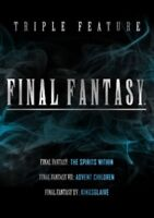 Final Fantasy - The Spirits Within / VII Advent Niños / XV - Kingsglaive DVD