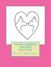 Finnish Lapphund Valentine's Day Cards : Do It Yourself by Gail Forsyth.