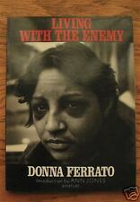 LIVING WITH THE ENEMY by DONNA FERRATO - Signed